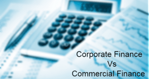 Corporate Finance Vs Commercial Finance
