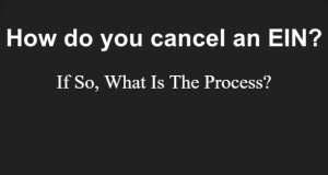Can You Cancel An EIN