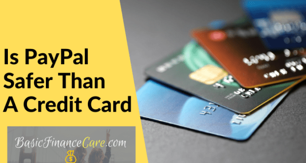 PayPal Safer Than A Credit Card
